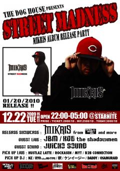 MIKRIS STREET MADNESS RELEASE PARTY