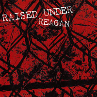 Raised Under Reagan