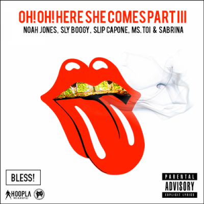 Noah Jones, Sly Boogy, Slip Capone, Ms Toi  Sabrina #8211; Here She Comes Pt.3 (Prod. By Bless)