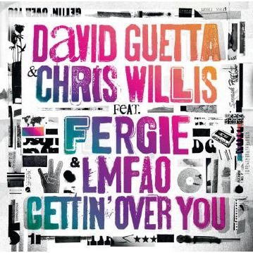 David Guetta- Gettin' Over You (Ft. Chris Willis, Fergie  LMFAO)
