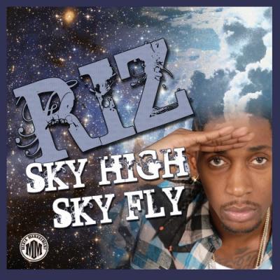 RIZ- Sky High, Sky Fly
