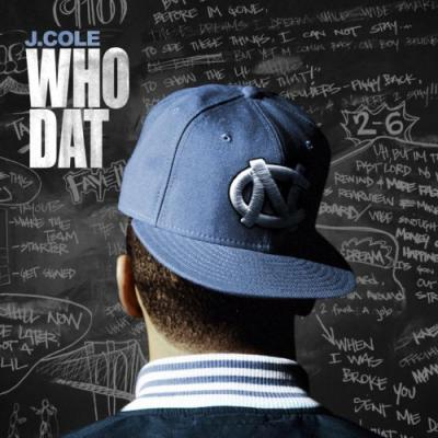 J. Cole- Who Dat (Prod. Elite  J. Cole) [Dirty]