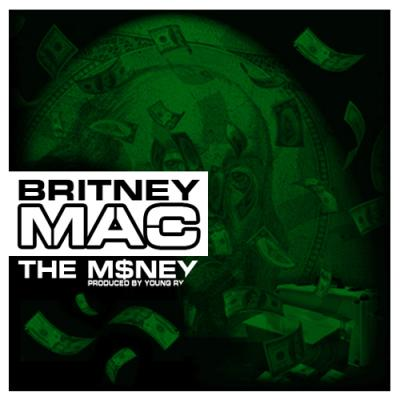 Britney Mac #8211; The Money (prod. by Young Ry)