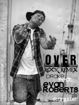 Evan Roberts #8211; Over (Remix) (prod. By Starkiller)