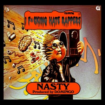 PackFM #8211; Nasty (prod. by Domingo)