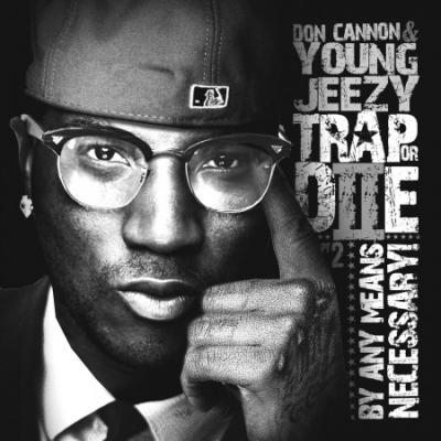 Jeezy- Hood Politics [CDQ]