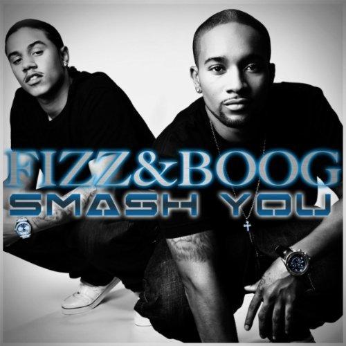 Fizz  Boog- Smash You [CDQ]