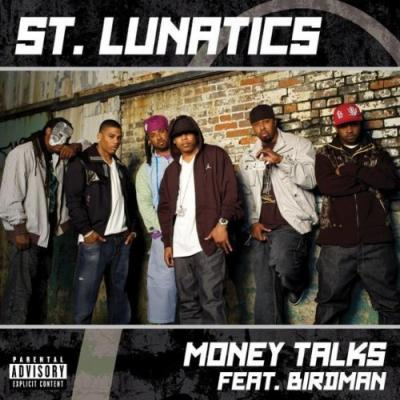St. Lunatics #8211; Money Talks (Ft. Birdman) (Dirty Version)