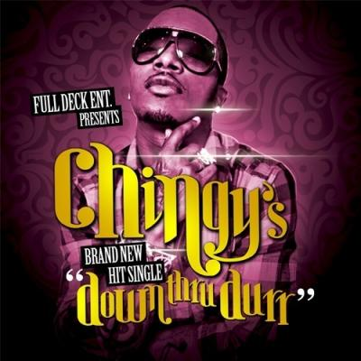 Chingy- Down Thru Durr [CDQ]
