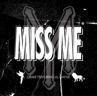 Drake Miss Me (feat. Lil' Wayne) (prod. by Boi-1da x 40) (Clean)