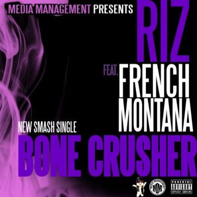 Riz  French Montana- Bonecrusher