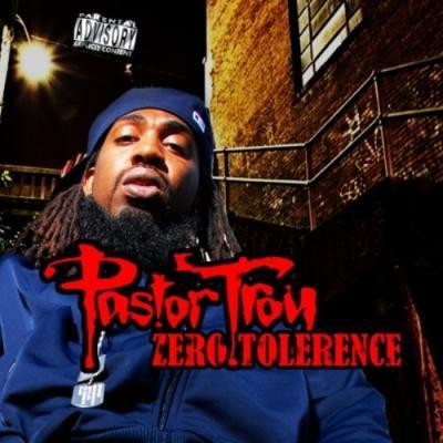 Pastor Troy#8211; Zero Tolerance