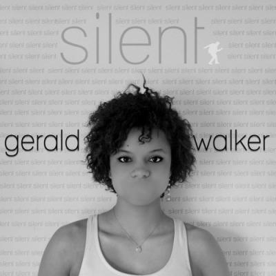 Gerald Walker- Silent