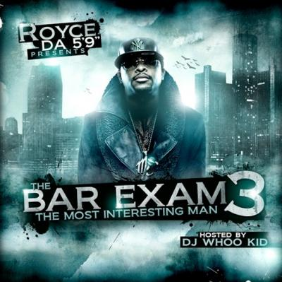 Royce Da  The Bar Exam 3 (The Most Interesting Man)
