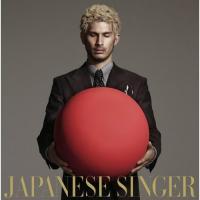 JAPANESE SINGER【初回生産限定盤A】