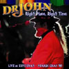 Right Place, Right Time: Live at Tipitina's / Dr. John