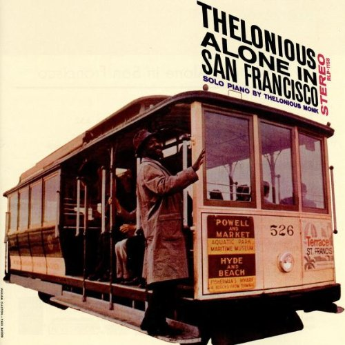 Thelonious Alone In San Francisco Thelonious Monk