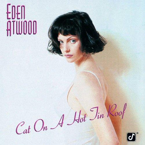 Cat On A Hot Tin Roof Eden Atwood