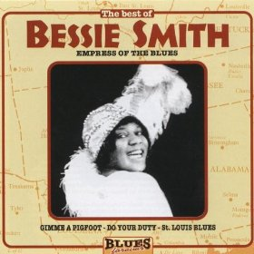 Bessie Smith (Careless Love )