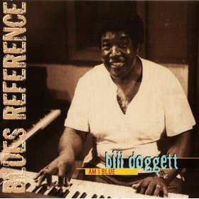 Bill Doggett(Am I Blue )