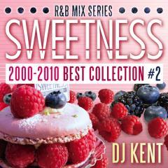 SWEETNESS 2000-2010 B.C #2