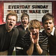 Wake Up! Wake Up!