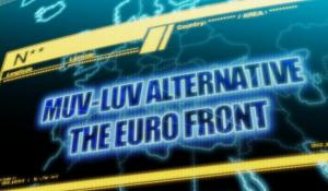 MUV-LUV ALTERNATIVE THE EURO FRONT