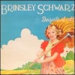 『Despite It All』/Brinsley Schwart