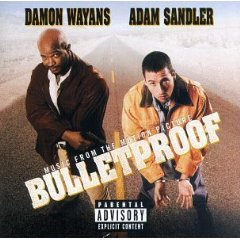 「MUSIC FROM THE MOTION PICTURE - BULLETPROOF」