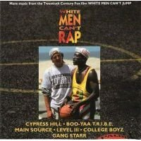 "「WHITE MEN CANT RAP - MORE MUSIC FROM THE 20TH CENTURY FOX FILM WHITE MEN CANT JUMP""」"