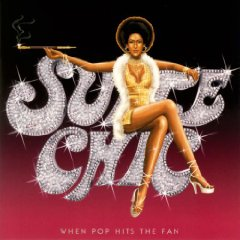 SUITE CHIC「WHEN POP HITS THE FAN」