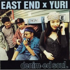 EASTEND × YURI「DENIM-EDSOUL」