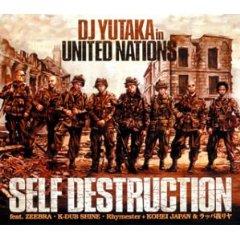DJ YUTAKA「SELF DESTRUCTION」