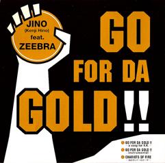 JINO(KENJI HINO)「GO FOR DA GOLD」