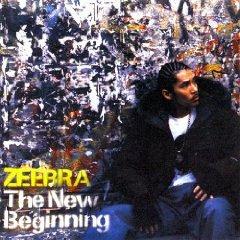 ZEEBRA「THE NEW BEGINNING」