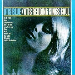 OTIS REDDING「OTIS BLUE」