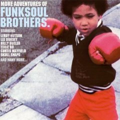 VARIOUS ARTISTS「MORE ADVENTURES OF FUNK SOUL BROTHERS」