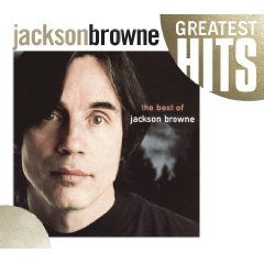 JACKSON BROWNE「THE NEXT VOICE YOU HEAR - THE BEST OF JACKSON BROWNE」