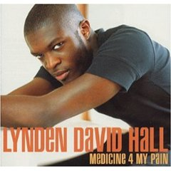 LYNDEN DAVID HALL「MEDICINE 4 MY PAIN」