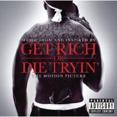 「MUSIC FROM AND INSPIRED BY - GET RICH OR DIE TRYIN」