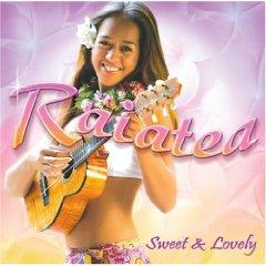 RAIATEA「SWEET  LOVELY」