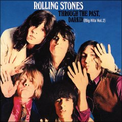 THE ROLLING STONES「THROUGH THE PAST, DARKLY (BIG HITS VOL.2)」