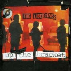THE LIBERTINES 「UP THE BRACKET」