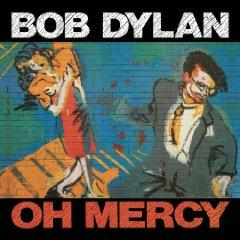 BOB DYLAN「OH MERCY」