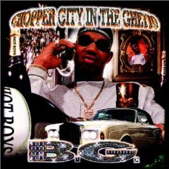 B.G.「CHOPPER CITY IN THE GHETTO」