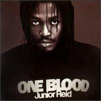 JUNIOR REID「ONE BLOOD」