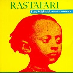 RAS MICHAEL  THE SONS OF NEGUS「RASTAFARI」