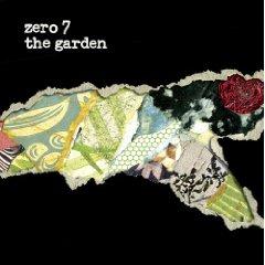 ZERO 7「THE GARDEN」