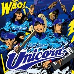 ユニコーン「WAO!」