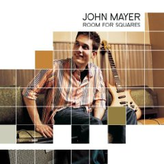 JOHN MAYER「ROOM FOR SQUARES」